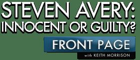 Steven Avery: Innocent or Guilty?