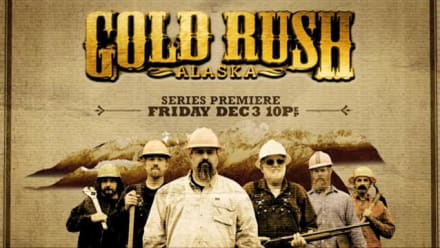 Gold Rush - Series Premiere