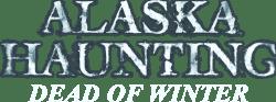 Alaska Haunting: Dead of Winter