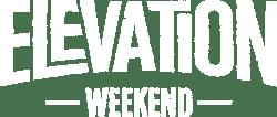 Elevation Weekend