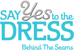 Say Yes to the Dress: Behind the Seams