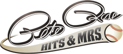 Pete Rose: Hits & Mrs