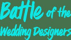 Battle of the Wedding Designers