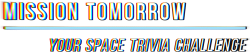 Mission Tomorrow: Your Space Trivia Challenge