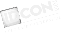 IDCON 2018: Cold Case Confidential